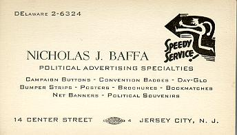 For over fifty years, Nick Baffa sold the graphic weapons for Jersey City Politics to all sides!