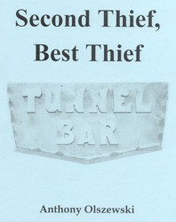 Second Thief, Best Thief - The Tunnel Bar by Anthony Olszewski  Stories from a Jersey City Tavern